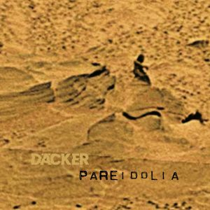 Däcker - Pareidolia