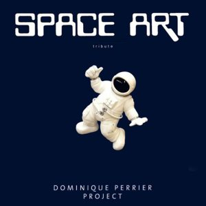 Dominique Perrier Project - Space Art Tribute CD