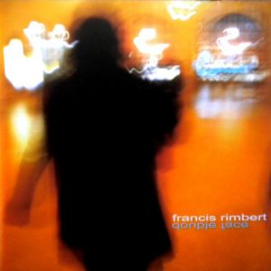 Francis Rimbert - Double Face
