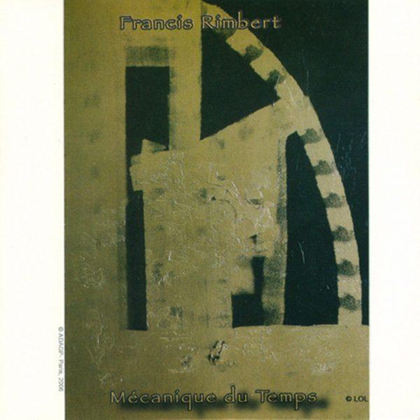 Francis Rimbert - Mecanique du Temps